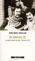 Couverture du livre « De mémoire t.3 » de Jann-Marc Rouillan aux éditions Agone