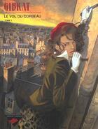 Couverture du livre « Le vol du corbeau t.1 » de Gibrat aux éditions Dupuis