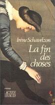 Couverture du livre « La fin des choses » de Irene Schavelzon aux éditions Actes Sud