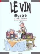 Couverture du livre « Le vin illustre en bd » de Camboni et Mo-Cdm aux éditions La Sirene