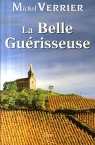 Couverture du livre « La belle guérisseuse » de Michel Verrier aux éditions Ecir