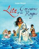 Couverture du livre « Lita et les corsaires rouges » de Anne Rossi aux éditions Les Roses Bleues