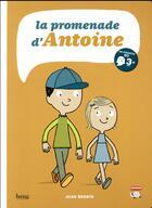 Couverture du livre « La promenade d'Antoine » de Juan Berrio aux éditions Bang