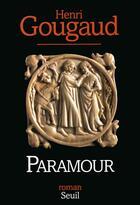 Couverture du livre « Paramour » de Henri Gougaud aux éditions Seuil