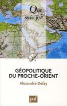 Couverture du livre « Géopolitique du proche-orient (5e édition) » de Defay Alexandre aux éditions Puf