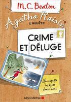 Couverture du livre « Agatha Raisin enquête T.12 ; crime et déluge » de M. C. Beaton aux éditions Albin Michel