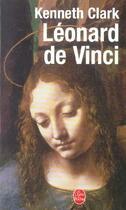 Couverture du livre « Leonard de vinci » de Kenneth Clark aux éditions Lgf