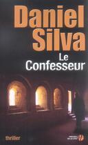 Couverture du livre « Le Confesseur » de Daniel Silva aux éditions Presses De La Cite