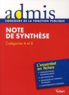 Couverture du livre « Note de synthèse ; catégorie B et A ; l'essentiel en fiches » de Olivier Bellego aux éditions Vuibert