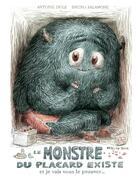 Couverture du livre « Le monstre du placard existe et je vais vous le prouver ! » de Antoine Dole et Bruno Salamone aux éditions Actes Sud Junior