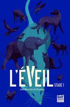 Couverture du livre « L'éveil t.1 » de Jean-Baptiste De Panafieu aux éditions Gulf Stream