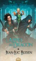 Couverture du livre « L'appel du dragon » de Jean-Luc Bizien aux éditions Actusf