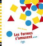 Couverture du livre « Les formes s'amusent... » de Silvia Borando aux éditions Little Urban