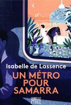 Couverture du livre « Un métro pour Samarra » de Isabelle De Lassence aux éditions Marabout