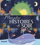 Couverture du livre « Mes jolies histoires du soir » de Collectif aux éditions Hemma
