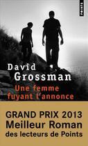 Couverture du livre « Une femme fuyant l'annonce » de David Grossman aux éditions Points