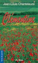 Couverture du livre « Clémentine » de Jean-Louis Chantelauze aux éditions De Boree