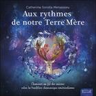 Couverture du livre « Aux rythmes de notre terre-mère » de Catherine Sorolla Menassieu aux éditions Trajectoire