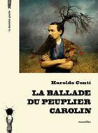 Couverture du livre « La ballade du peuplier carolin » de Haroldo Conti aux éditions La Derniere Goutte