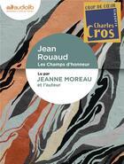 Couverture du livre « Les champs d'honneur - livre audio 1 cd mp3 » de Jean Rouaud aux éditions Audiolib