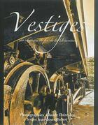 Couverture du livre « Vestiges du chemin de fer de La Réunion » de Jean-Louis Robert et Claude Theresien aux éditions K'a
