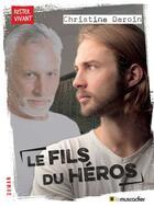 Couverture du livre « Le fils du héros » de Christine Deroin aux éditions Le Muscadier
