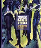 Couverture du livre « Kirchner And The Berlin Street /Anglais » de Wye Deborah aux éditions Moma
