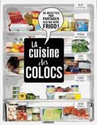 Couverture du livre « La cuisine des colocs » de Audrey Cosson aux éditions Larousse