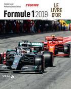 Couverture du livre « Livre d'or de la formule 1 (édition 2019) » de Jean-Louis Moncet aux éditions Solar