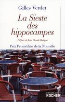 Couverture du livre « La sieste des hippocampes » de Gilles Verdet aux éditions Rocher