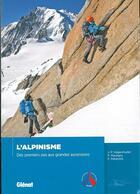 Couverture du livre « L'alpinisme ; des premiers pas aux grandes ascensions » de Ensa et Jean-Francois Hagenmuller et Francois Marsigny et Francois Pallandre aux éditions Glenat