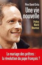 Couverture du livre « Une vie nouvelle » de David Grea aux éditions Arenes
