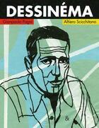 Couverture du livre « Dessinéma » de Gianpaolo Pagni et Altiero Scicchitano aux éditions Esperluete