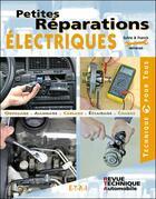 Couverture du livre « Petites réparations électriques » de Franck Meneret aux éditions Etai