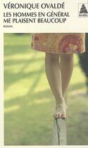 Couverture du livre « Les hommes en général me plaisent beaucoup » de Veronique Ovalde aux éditions Actes Sud