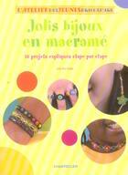 Couverture du livre « L'Atelier Des Jeunes Bricoleurs - Jolis Bijoux En Macrame » de Judy-Ann Sadler aux éditions Chantecler