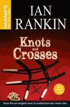 Couverture du livre « Knots and crosses » de Michael Connelly aux éditions Harrap's