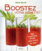 Couverture du livre « Boostez votre assiette ! » de Marie Borrel et Michel Langot aux éditions Minerva