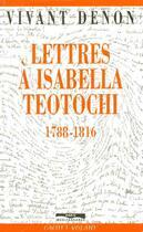 Couverture du livre « Lettres a isabella teotochi, 1788-1816 » de Denon D-V. aux éditions Paris-mediterranee