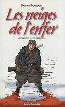 Couverture du livre « Les neiges de l'enfer » de Patrick Bousquet aux éditions Serpenoise