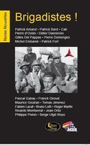 Couverture du livre « Brigadistes ! » de Collectif aux éditions Editions Du Caiman