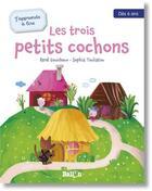 Couverture du livre « J'apprends à lire ; les trois petits cochons » de Rene Gouichoux et Sophia Touliatou aux éditions Le Ballon