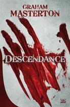 Couverture du livre « Descendance » de Graham Masterton aux éditions Bragelonne
