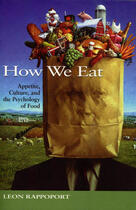 Couverture du livre « How We Eat » de Leon Rappoport et Dennis Hull With Robert Thompson aux éditions Ecw Press