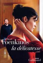 Couverture du livre « La délicatesse » de David Foenkinos aux éditions Gallimard