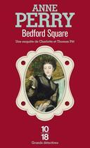 Couverture du livre « Bedford square » de Anne Perry aux éditions 10/18
