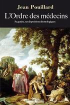 Couverture du livre « L'ordre des médecins » de Jean Pouillard aux éditions Glyphe