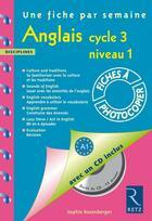 Couverture du livre « Anglais ; cycle 3, niveau 1 » de Sophie Rosenberger aux éditions Retz