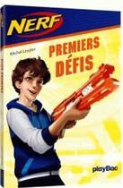Couverture du livre « Nerf - premiers défis - tome 1 » de Michel Leydier aux éditions Play Bac