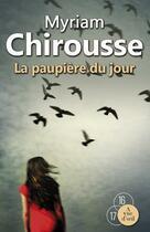 Couverture du livre « La paupière du jour » de Myriam Chirousse aux éditions A Vue D'oeil